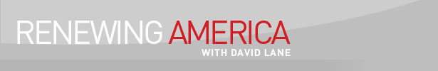 Renewing America, with David Lane