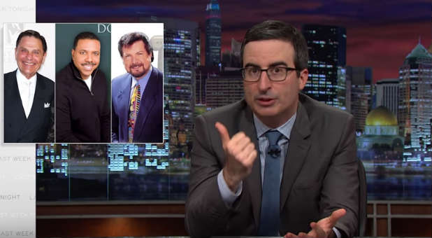 John Oliver dropped several televangelists' names during a recent segment.